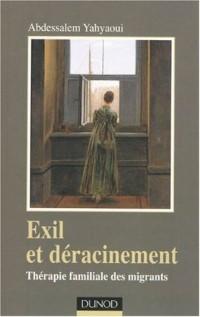 Exil et déracinement