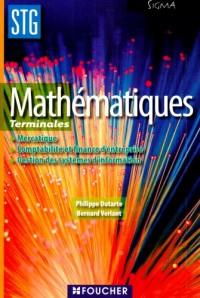 Mathématiques Terminales STG : Mercatique Comptabilité et finance d'entreprise Gestion des systèmes d'information