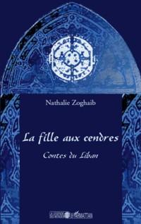 La fille au cendres : Contes du Liban