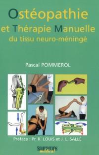 Osteopathie et Thérapie Manuelle Neuro-Meningee