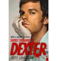 DARKLY DREAMING DEXTER BY (LINDSAY, JEFF) PAPERBACK