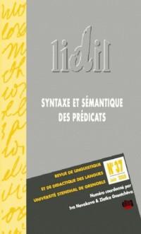 Lidil, N 37/2008. Syntaxe et Sémantique des Predicats