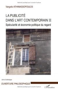La publicité dans l'art contemporain II : Spécularité et économie politique du regard