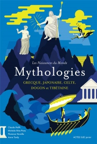 Mythologies : Grecque, japonaise, celte, dogon et tibétaine