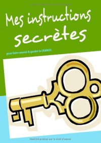 Mes Instructions Secrètes