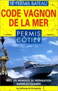 Code Vagnon de la mer, permis côtier