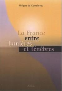 La France entre lumières et ténèbres