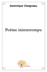 Poème ininterrompu