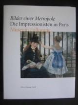 Bilder Einer Metropole Die Impressionisten in Paris /Allemand