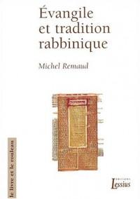 Evangile et tradition rabbinique : Avec la reprise d'un article de Roger Le Déaut