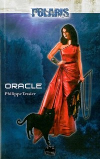 Projet Domination, Tome 1 : Oracle