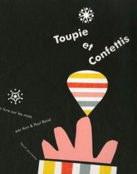 Toupie et confettis