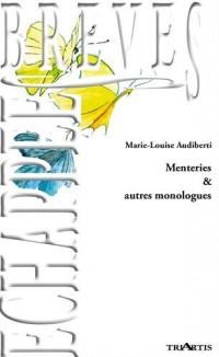 Menteries & autres monologues