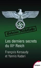 Les derniers secrets du IIIe Reich [Poche]