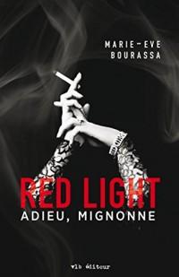 Red Light V 01 Adieu, Mignonne