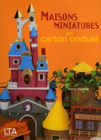 Maisons miniatures en carton ondulé