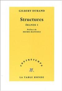 Structures : Éranos, tome 1