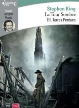 La Tour Sombre (Tome 3-Terres Perdues) [Livre audio]