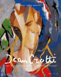 Jean Crotti - Catalogue Raisonne