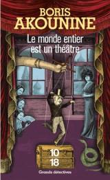 Le Monde entier est un théâtre [Poche]