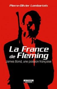 La France de Fleming : James Bond, une passion française