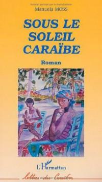 Sous le soleil Caraïbe