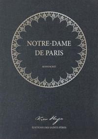 Notre-Dame de Paris, le manuscrit (Première édition)