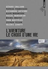L'Aventure, le choix d'une vie [Poche]