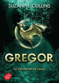 Gregor, Tome 2 : La prophétie du fléau