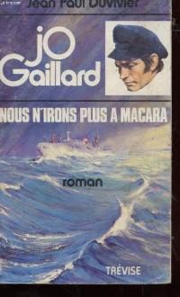 Jo Gaillard Nous n'irons plus à Macara