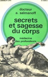 Medecine des profondeurs - secrets et sagesse du corps