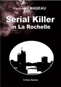 Serial Killer in la Rochelle
