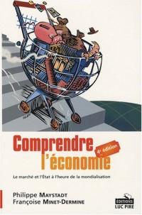Comprendre l'économie : Le marché et l'Etat à l'heure de la mondialisation