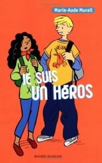 Je suis un héros : Quatre aventures de Serge T