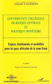 Gouvernance collégiale de banque centrale et politique monétaire : Enjeux, fondements et modalités pour les pays africains de la zone franc