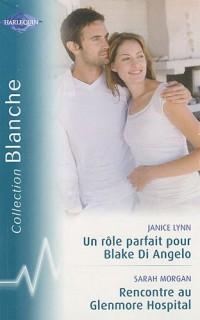 Un rôle parfait pour Blake Di Angelo; Rencontre au Glenmore Hospital