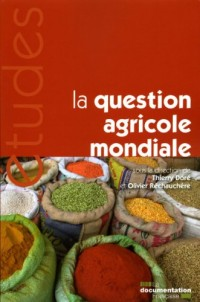 La question agricole mondiale (N.5316-17)
