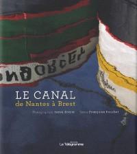 Le Canal de Nantes a Brest