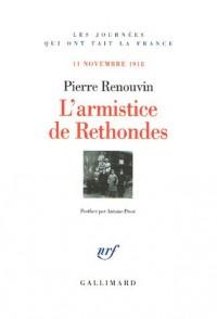 L'armistice de Rethondes : 11 Novembre 1918