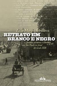 Retrato em Branco e Negro (Em Portuguese do Brasil)