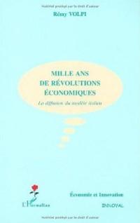 Mille ans de révolutions économiques. La diffusion du modèle italien