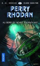 Perry Rhodan n°351 - Au bord du néant tournoyant [Poche]