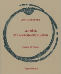 Le Poete et la Mechante Humeur