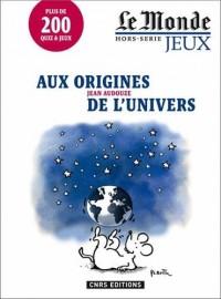 Aux origines de l'univers - Le Monde hors-série jeux