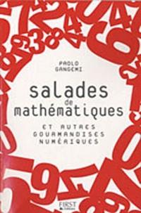 Salades de mathématiques et autres gourmandises numériques