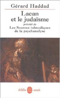 Lacan et le judaïsme -  Les sources Talmudiques de La psychanalyse