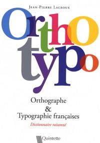 Orthotypo : Orthographe et Typographie françaises