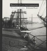 Nantes et la Photographie, Histoires croisées