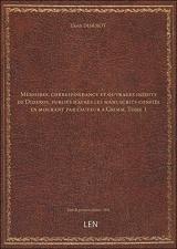 Mémoires, correspondance et ouvrages inédits de Diderot, publiés d'après les manuscrits confiés en mourant par l'auteur à Grimm. Tome 1 [édition 1841]