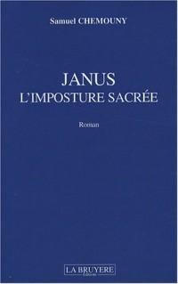 Janus : L'imposture sacrée